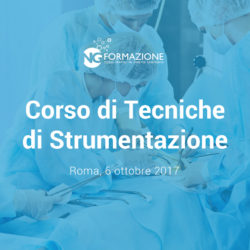 Corso di Tecniche di Strumentazione Roma 6 ottobre 2017