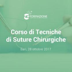 Corso di Tecniche di Suture Chirurgiche Bari 28 ottobre 2017