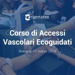 Corso di Accessi Vascolari Ecoguidati Bologna 17 marzo 2018
