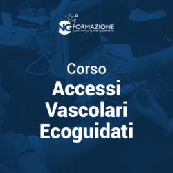 Corso di Accessi Vascolari Ecoguidati