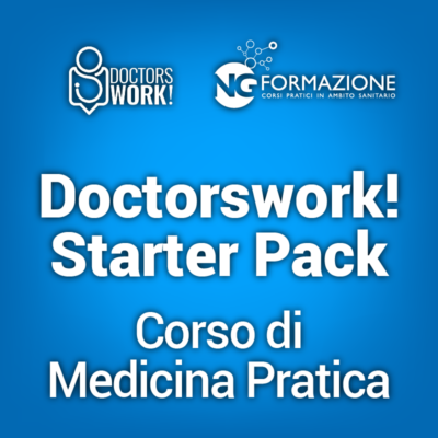 Doctorswork! Starter Pack Corso di Medicina Pratica