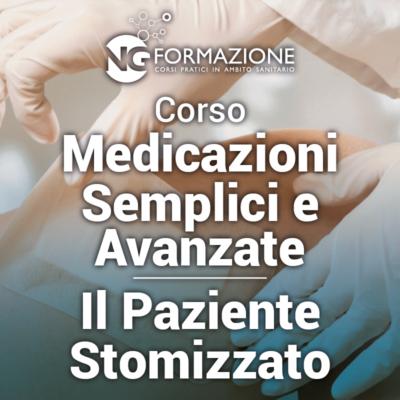 Corso Medicazioni Semplici e Avanzate - Il Paziente Stomizzato