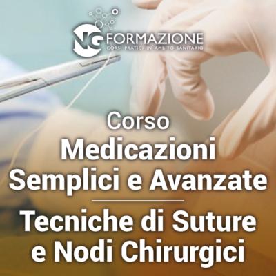 Corso Medicazioni Semplici e Avanzate - Tecniche di Suture